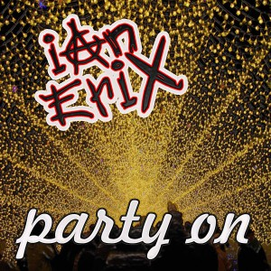 """Party On"" Lyric Video Debuts On VEVO!"