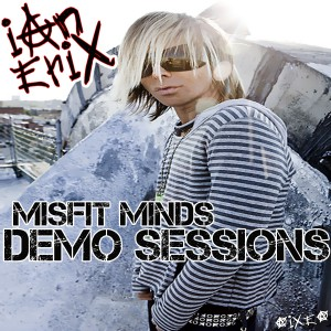 "Stream The ""Misfit Minds"" Demo Sessions Now"