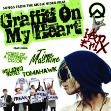 Graffiti On My Heart feat. Ceffyl Of A Lliw Gwahanol, Time Machine, Out From Under and Tomahawk
